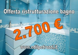 Offerta ristrutturazione bagno Roma - 2700 € » Edil Petrozzi